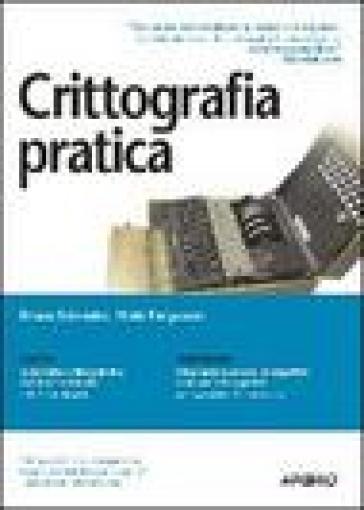 Crittografia pratica - Bruce Schneier |