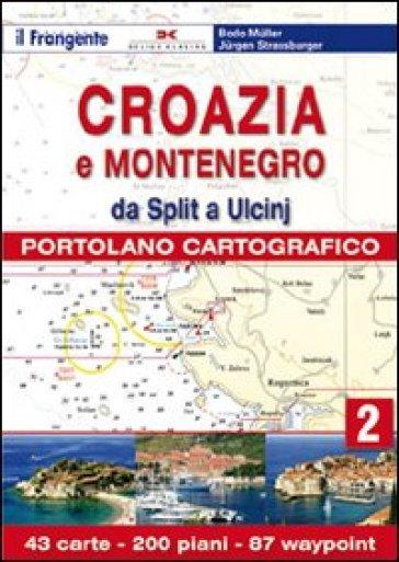 Croazia e Slovenia. Portolano cartografico. 2: Dda Split a Ulcin - Bodo Muller | Jonathanterrington.com