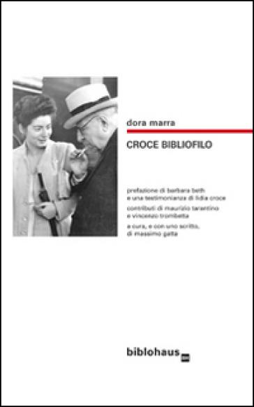 Croce bibliofilo - Dora B. Marra  