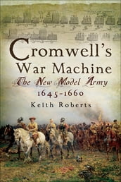 Cromwell s War Machine