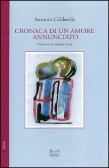 Cronaca di un amore annunciato - Antonio Caldarella | Kritjur.org