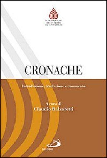 Cronache. Introduzione, traduzione e commento - C. Balzaretti pdf epub