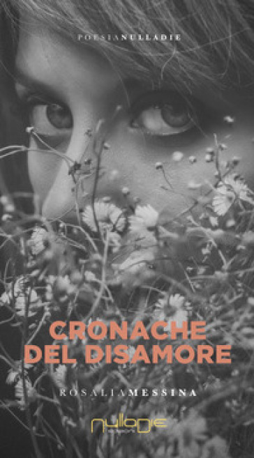 Cronache del disamore - Rosalia Messina | Rochesterscifianimecon.com