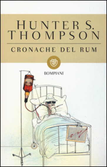 Cronache del rum - Hunter S. Thompson pdf epub