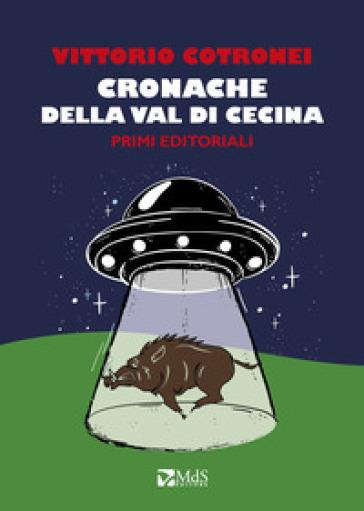 Cronache della Val di Cecina - Vittorio Cotronei | Ericsfund.org