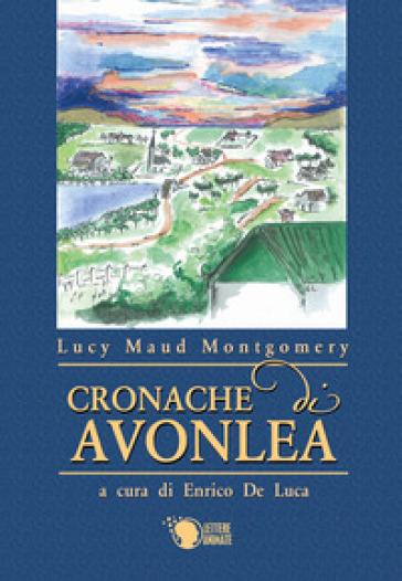 Cronache di Avonlea - Lucy Maud Montgomery |