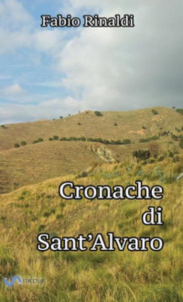 Cronache di Sant'Alvaro - Fabio Rinaldi  