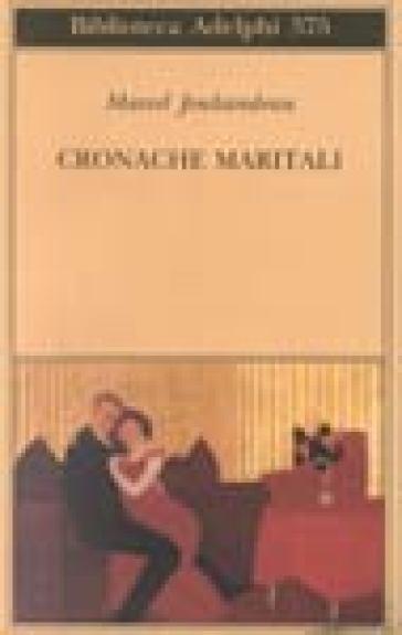 Cronache maritali - Marcel Jouhandeau |