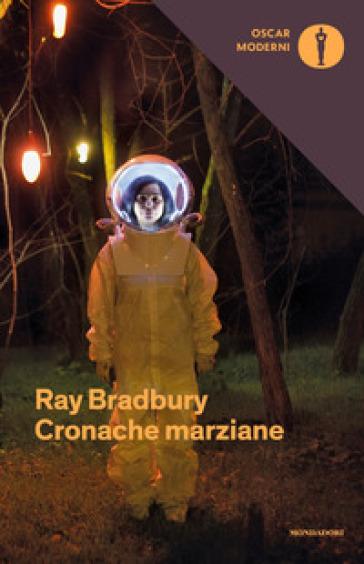 Cronache marziane - Ray Bradbury |