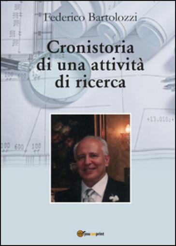 Cronistoria di una attività di ricerca - Federico Bartolozzi | Jonathanterrington.com