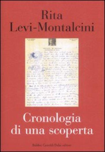 Cronologia di una scoperta - Rita Levi-Montalcini  