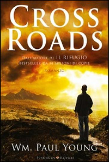 Cross Roads - W. Paul Young | Kritjur.org