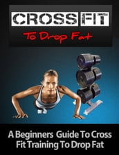 Crossfit to Drop Fat