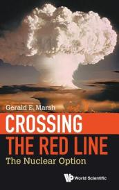 Crossing The Red Line: The Nuclear Option