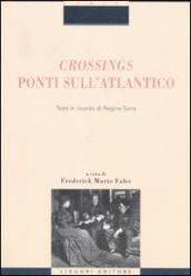 Crossings. Ponti sull