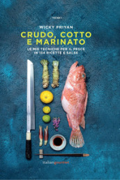 Crudo, cotto e marinato