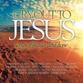 Cry out to jesus: songs..