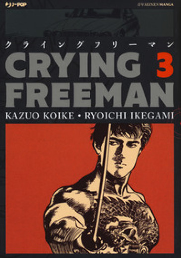 Crying Freeman. Con Poster. 3. - Kazuo Koike | Thecosgala.com