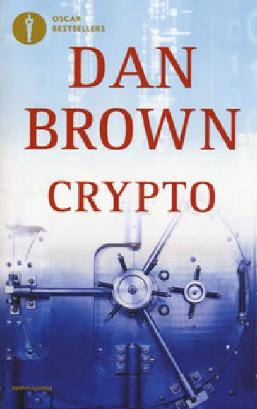 Crypto - Dan Brown | Rochesterscifianimecon.com