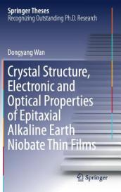 Crystal Structure,Electronic and Optical Properties of Epitaxial Alkaline Earth Niobate Thin Films
