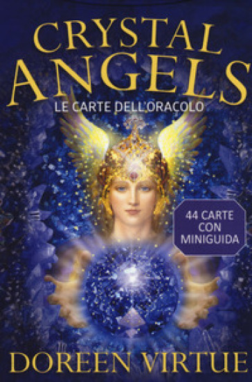 Crystal angels. Le carte dell'oracolo. Con 44 Carte - Doreen Virtue | Thecosgala.com
