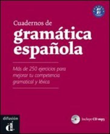 Cuadernos de gramatica espanola. Ediz. internazionale. Per le Scuole superiori. Con CD Audio. Con espansione online