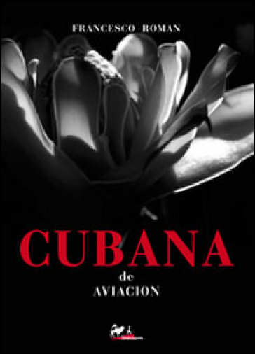 Cubana de aviacion - Francesco Roman |