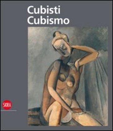 Cubisti Cubismo. Ediz. illustrata - C. Eyerman  