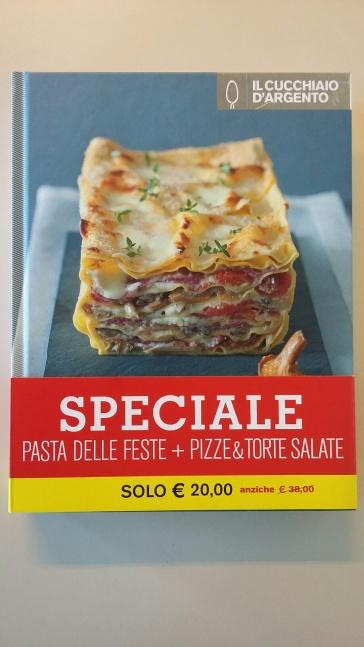 Il Cucchiaio d'Argento. Pasta delle feste-Pizze & torte salate