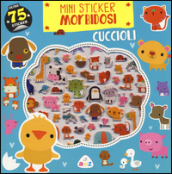 Cuccioli. Mini sticker morbidosi