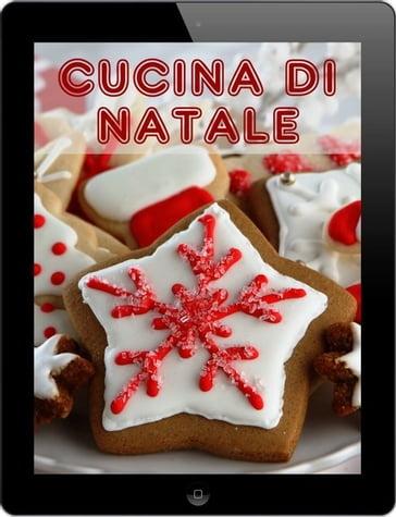 Cucina di Natale - Bernhard Long - eBook - Mondadori Store