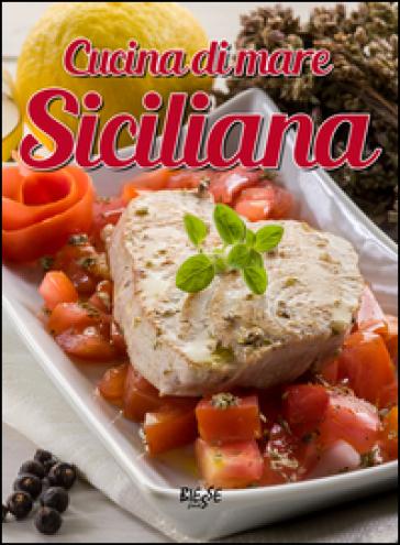 Cucina di mare siciliana - - Libro - Mondadori Store