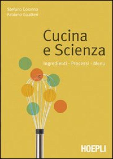 Cucina e scienza - Stefano Colonna   Thecosgala.com