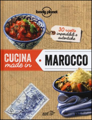 Cucina made in Marocco - M. S. Croce  