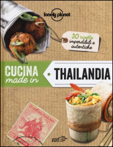 Cucina made in Thailandia - M. S. Croce |