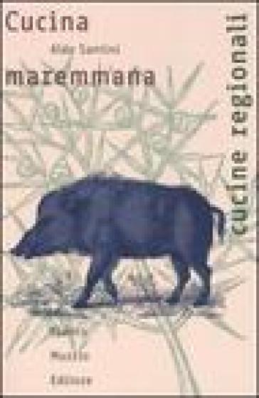 Cucina maremmana - Aldo Santini pdf epub