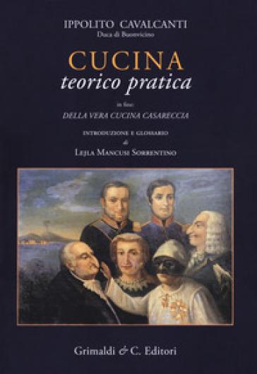 Cucina teorico-pratica - Ippolito Cavalcanti | Thecosgala.com