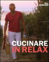 Cucinare in relax