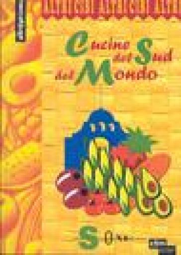 Cucine del sud del mondo - - Libro - Mondadori Store