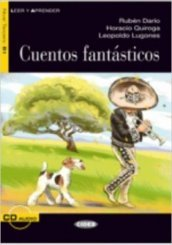 Cuentos fantasticos. Con CD Audio