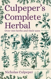Culpeper s Complete Herbal