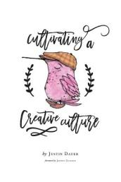Cultivating a Creative Culture