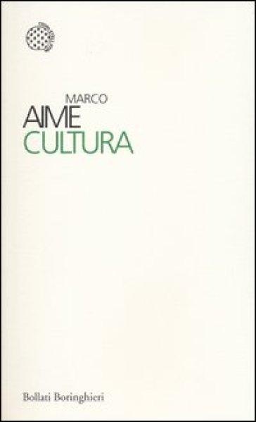 Cultura - Marco Aime |