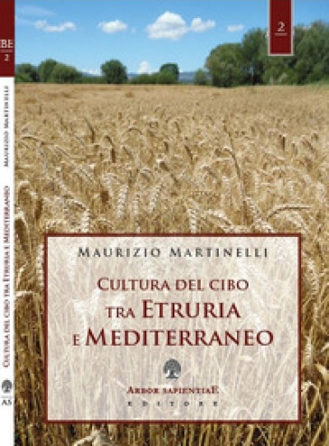 Cultura del cibo tra Etruria e Mediterraneo - Maurizio Martinelli   Rochesterscifianimecon.com