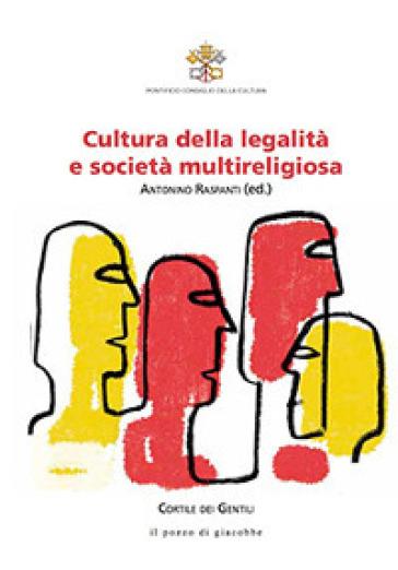 Cultura della legalità e società multireligiosa - A. Raspanti  