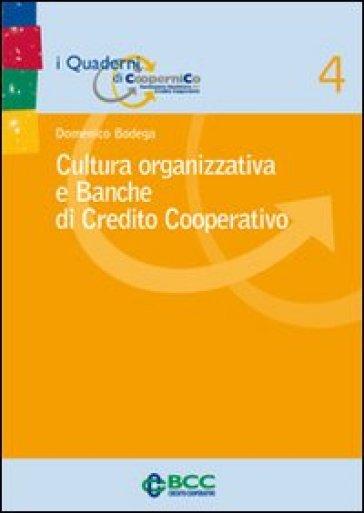 Cultura organizzativa e banche di credito cooperativo