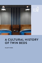 A Cultural History of Twin Beds