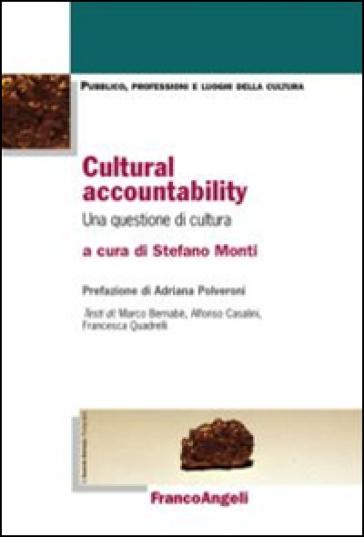 Cultural accountability. Una questione di cultura - S. Monti |