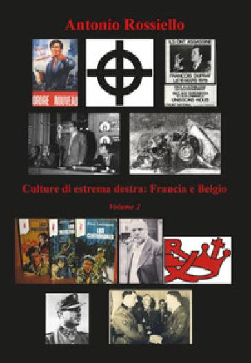 Culture di estrema destra. 2: Francia e Belgio - Antonio Rossiello | Kritjur.org