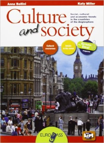Culture & society. Con The green deal. LibroLIM. Per le Scuole superiori. Con e-book. Con espansione online